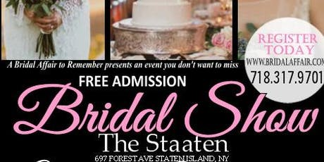 August 13th FREE Bridal Show at The Staaten in Staten Island , NY tickets