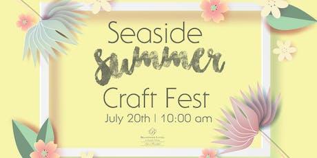 Seaside Summer Craft Fest tickets