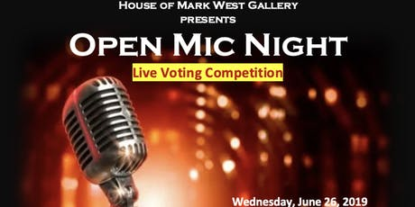 Open Mic Night at House of Mark West Gallery tickets