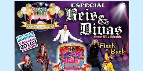 FLASHNIGHT ESPECIAL 2 ANOS REIS E DIVAS tickets