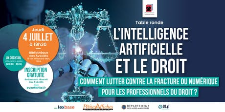 "TABLE RONDE ""INTELLIGENCE ARTIFICIELLE ET LE DROIT"" billets"