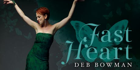 "Deb Bowman ""Fast Heart"" Album Release tickets"