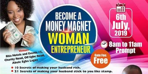 THE MONEY MAGNET  ENTREPRENEUR WOMAN