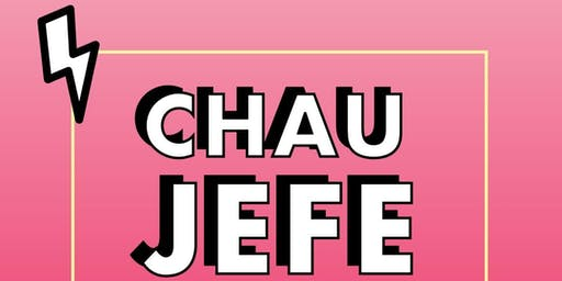 "Copia de Workshop ""Chau Jefe"""