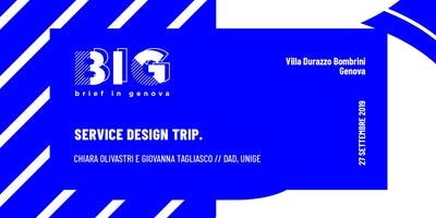 BIG WORKSHOP // Service Design Trip