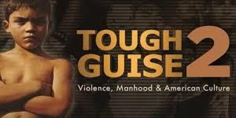 Tough Guise 2 - Advertising's Images of Men tickets