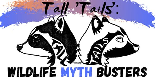 Tall 'Tails': Wildlife Myth Busters