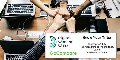Digital Women Wales presents - Grow Your Tribe