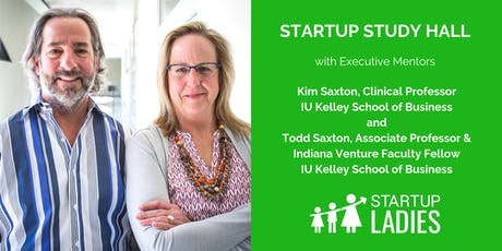 Startup Study Hall Terre Haute with Kim Saxton and Todd Saxton tickets