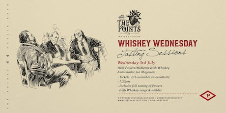Whiskey Wednesday Session #2 Powers Irish Whiskey tickets
