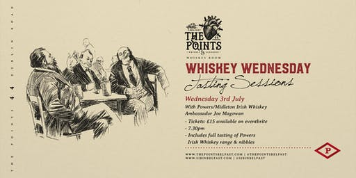 Whiskey Wednesday Session #2 Powers Irish Whiskey