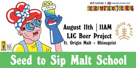 Hop Culture x Origin Malt Present: Seed to Sip Malt School tickets