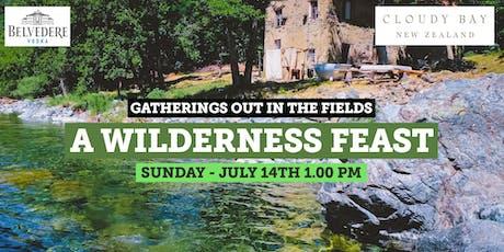 A Wilderness Feast - Gatherings Out in the Fields biglietti
