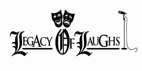 Legacy Of Laughs Presents 2nd Saturdays Comedy Show tickets