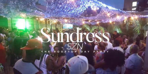 SUNDRESS SEASON - THE ROOFTOP DAY PARTY @ CELINE
