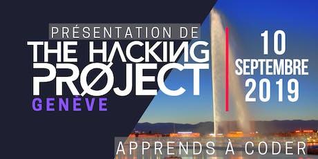 The Hacking Project Genève automne 2019 (présentation gratuite) billets