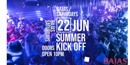 Bajas Summer Kick Off