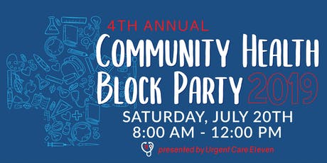 4th Annual Community Health Block Party tickets