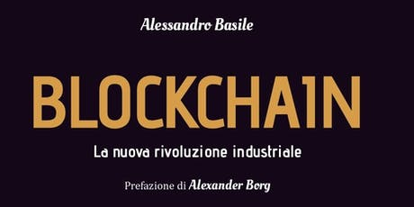 Blockchain. La nuova rivoluzione industriale biglietti