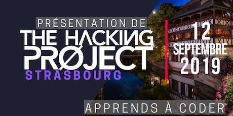 The Hacking Project Strasbourg automne 2019 (présentation gratuite) billets