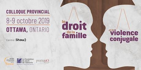 Colloque provincial sur le droit de la famille et la violence conjugale tickets