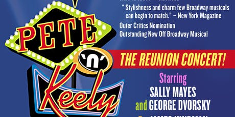 The Return of Pete n' Keely with George Dvorsky and Sally Mayes tickets