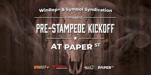 Pre-Stampede Kickoff: presented by WinRep+ & Symbol Syndication