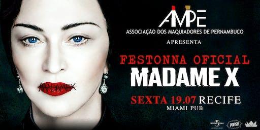 FESTONNA OFICIAL MADAME X