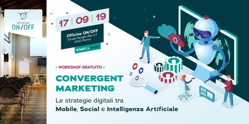 Parma - Workshop sul Convergent Marketing