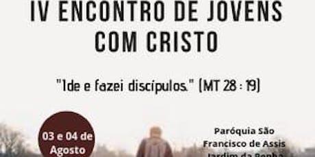 IV Encontro de Jovens com Cristo ingressos