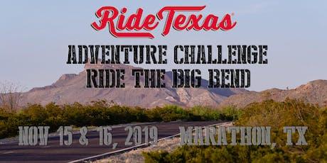 Ride Texas Big Bend Adventure Challenge Rally tickets