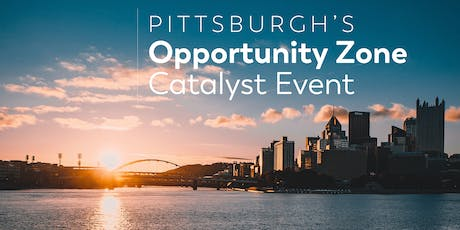 Pittsburgh's Opportunity Zone Catalyst Event tickets