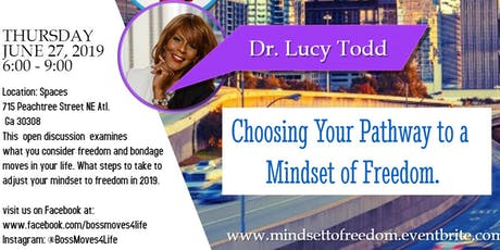 Choosing Your Pathway to a Mindset of Freedom tickets