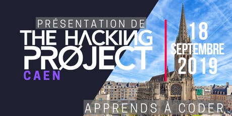 The Hacking Project Caen automne 2019 (présentation gratuite) tickets
