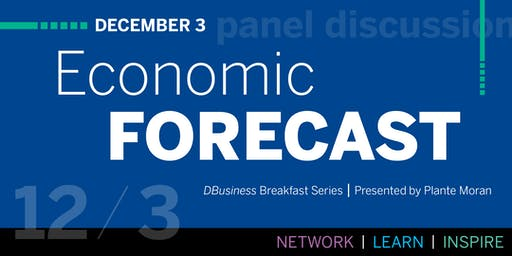 DBusiness Breakfast Series: Economic Forecast