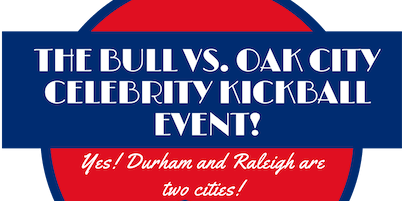 The Bull vs Oak City Kickball Game hosted by Quierra Luck and Nigel King
