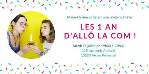 Allô La Com fête ses 1 an !