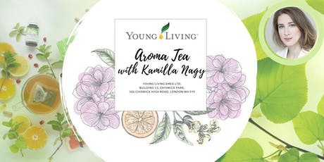 Aroma Tea with Kamilla Nagy tickets