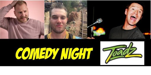 Comedy Night at TOADZ!