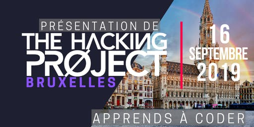The Hacking Project Bruxelles automne 2019 (présentation gratuite)