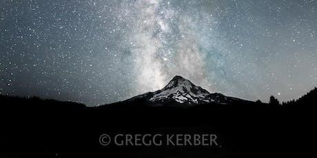 Milky Way over Mt Hood (7/25) tickets