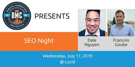 Utah DMC Presents: SEO Night - July 17 2019 tickets