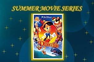 Family Summer Movie Series: Pinocchio