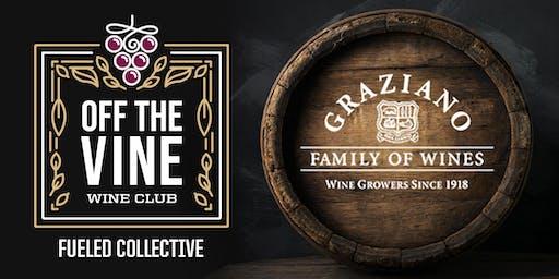 Graziano Family Winery Off the Vine