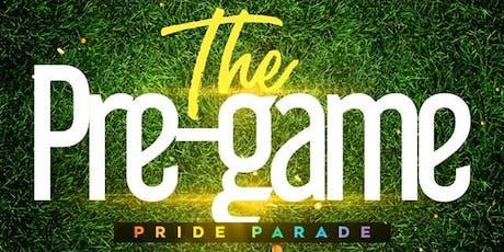 The Pre Game - Pride Parade tickets
