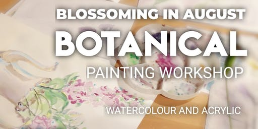 Botanical Painting - Blossoming in August