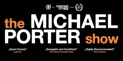CHAOS COMEDY CLUB presents: the MICHAEL PORTER Show