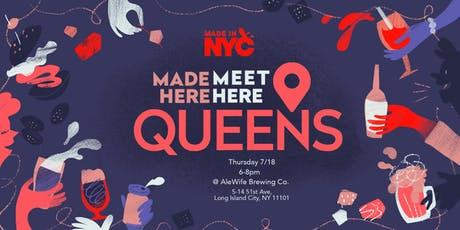 Made Here, Meet Here - Queens tickets