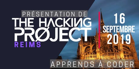 The Hacking Project Reims automne 2019 (présentation gratuite) billets