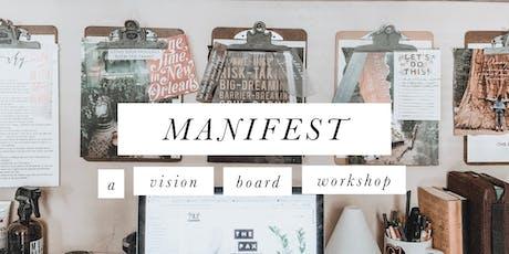 Manifest: A Vision Board Workshop tickets